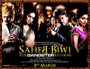 Saheb Biwi Aur Gangster Returns With a Gust