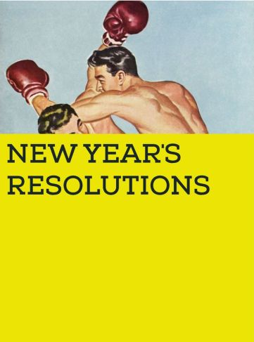 5 RESOLUTIONS YOU SHOULD MAKE …AND TRY STICKING TO!
