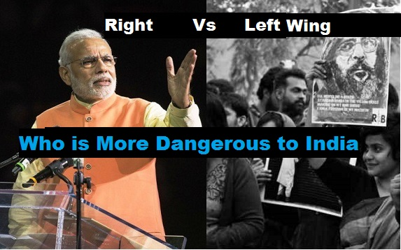 Left v Right Wing: Why Left Wing Extremism Is a Bigger Threat to India's Unity