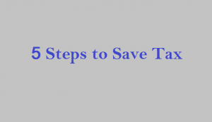 Save Tax: How to Reduce Tax Liability in 5 Easy Steps