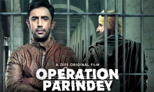 Operation Parindey is Intense, Gripping but Rushed