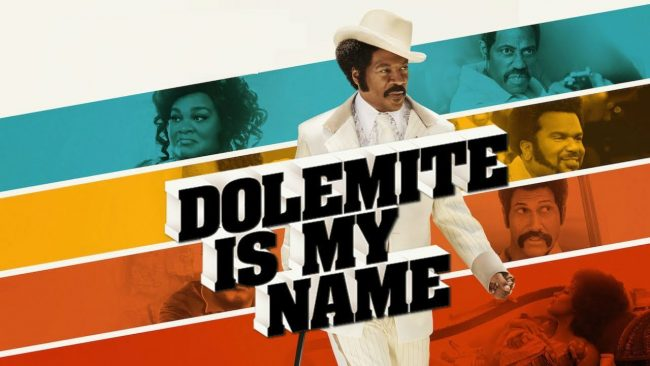 Eddie Murphy's Dolemite is My Name as one of the best Netflix originals movies
