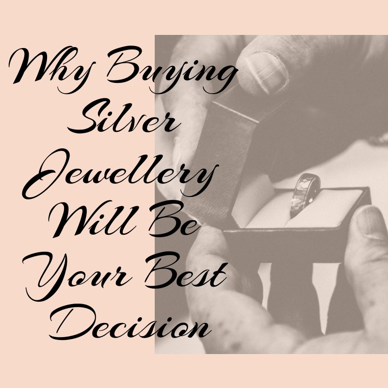 Why Buying Silver Jewellery Will be A Great Decision