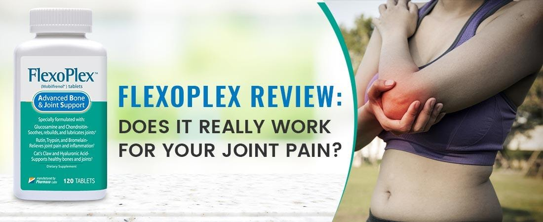 Flexoplex Review: Does It Really Work for your Joint Pain?